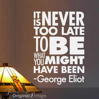 Vinyl Wall Decal Subway Art Sign It Is Never Too Late by Twistmo