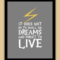 Harry Potter QUOTE Dwell On Dreams art print by SarahsSparkDesigns