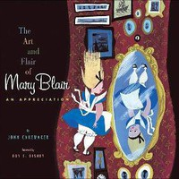 The Art and Flair of Mary Blair: An Appreciation by John Canemaker, Mary Blair, Wendy Lefkon (Editor), Roy E. Disney (Foreword by)