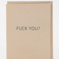 F*ck You? Card