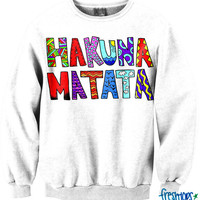 Hakuna Matata Crewneck | fresh-tops.com