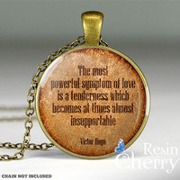 Victor Hugo quote jewelry pendant,quote resin pendants,quote pendant charms- Q0091CP