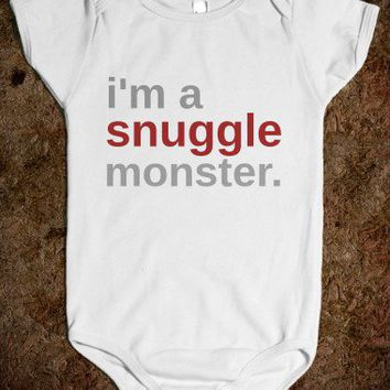 i'm a snuggle monster.-Unisex White Baby Onesuit 00