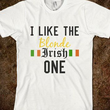 """The Blonde Irish One"" - Lindy's T-Shirt Shop :)"