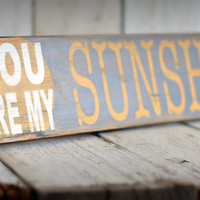 You are my SUNSHINE Hand painted and by MannMadeDesigns4 on Etsy