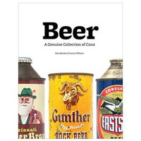 Beer: A Genuine Collection of Cans - Gifts + Kits