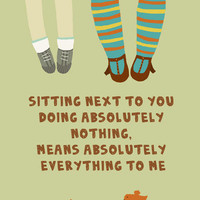 Sitting next to you doing absolutely nothing by Gayana on Etsy