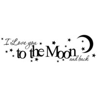 I love you to the moon and back vinyl wall by madebytheresarenee