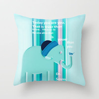 Dr. Seuss Quote Throw Pillow by Laura Santeler | Society6