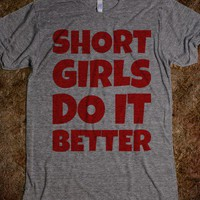 Short Girls Do It Better-Unisex Athletic Grey T-Shirt