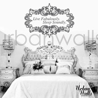Live Fabulously.. Sleep Soundly