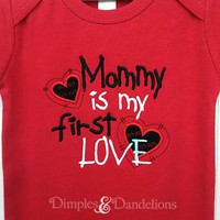 Mommy is My First Love Bodysuit