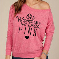 On Wednesdays We Wear Pink Mean Girls Slouchy Long Sleeve top Eco Friendly