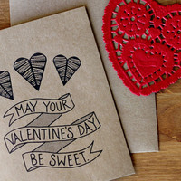 Set of 5 May Your Valentine&#x27;s Day Be Sweet Valentine Cards -  Hand Lettered Eco Friendly Cards and Envelopes