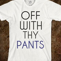 Off With Thy Pants - Flamboyance