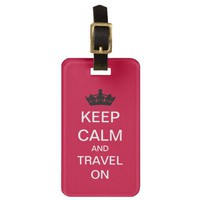 Keep Calm Travel On Custom Luggage Tag from Zazzle.com