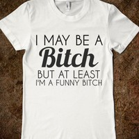 FUNNY BITCH - glamfoxx.com