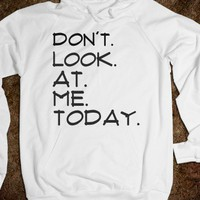 Don't look at me hoodie ~JoBows~