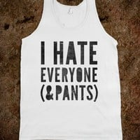 I Hate Everyone &amp; Pants (tank) - Galaxy Cats