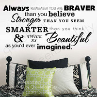 Always Remember You Are... Inspirational Wall Quote Art Decal Vinyl Sticker