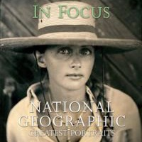 In Focus: National Geographic Greatest Portraits (Hardback)