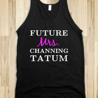 Future Mrs. Channing Tatum Tank