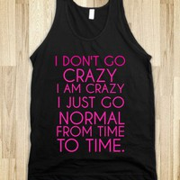 I DON&#x27;T GO CRAZY - glamfoxx.com