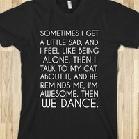 We Dance.-Unisex Black T-Shirt