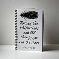The Great Gatsby Notebook - Great Gatsby Print Notebook - Literary Quote Notebook - Word Art Notebook - Book Quote Journal
