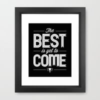 Art Print The Best Is Yet To Come Hope by Inspireuart on Etsy