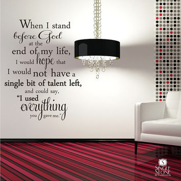 Wall Decal Quote Everything You Gave Me by singlestonestudios