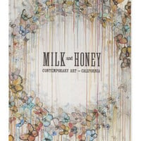 Milk & Honey: Contemporary Art in California