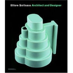 Ettore Sottsass: Architect And Designer (Hardcover)