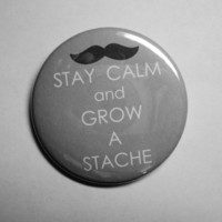 KEEP CALM and grow a STACHE by tBRWD on Etsy