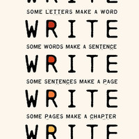 $18.00 Write Write Write Art Print For Novelists by thedreamygiraffe