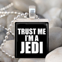 Scrabble Tile Pendant Trust Me I&#x27;m A Jedi Pendant by IncrediblyHip