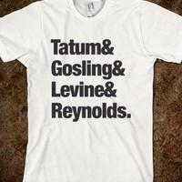 Tatum, Gosling, Levine, Reynolds - Movie Madness