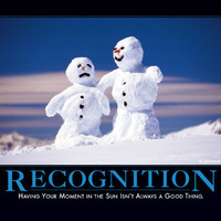 Recognition Demotivator - The Original Demotivational Posters