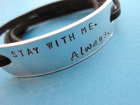 Hand stamped Bracelet Stay with me Always by TesoroJewelry
