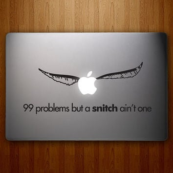 99 Problems But A Snitch Ain't One  Harry Potter by DecalLab