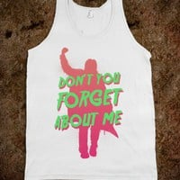 Don&#x27;t You Forget About Me (retro tank) - Fashionista