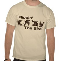 Flipping the Bird T Shirts from Zazzle.com