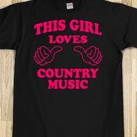 This Girl Loves Country Music - This Girl Needs