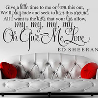 ED SHEERAN GIVE ME LOVE ...