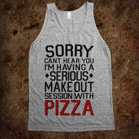 Pizza Make Out Session (Tank) - lolshirts