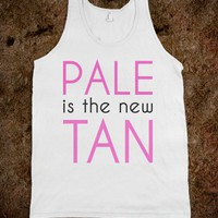 Pale is the New Tan-Unisex White Tank