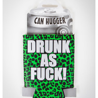 'Drunk as Fuck' Koozie