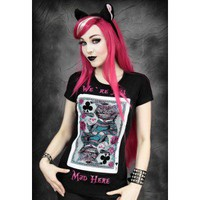 Restyle We're All Mad Here T Shirt