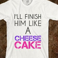 Nwt Pitch Perfect Tee Finish Him Like A Cheesecake Tshirt