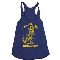 Womens Dinosaurs Are Dinomite Tri-Blend Racerback Tank  American Apparel tanktop shirt - XS, S, M, and L (9 Color Options)
